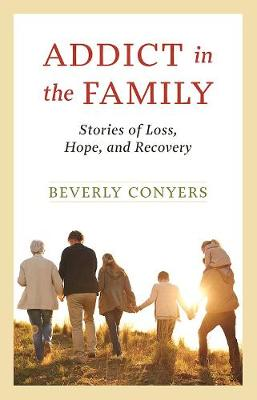 Addict In The Family (Paperback)