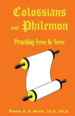 Colossians and Philemon: Preaching Verse by Verse - Preaching Verse by Verse 15 (Paperback)