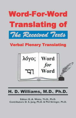 Word-For-Word Translating of the Received Texts, Verbal Plenary Translating (Paperback)