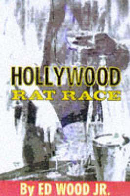 Hollywood Rat Race (Paperback)