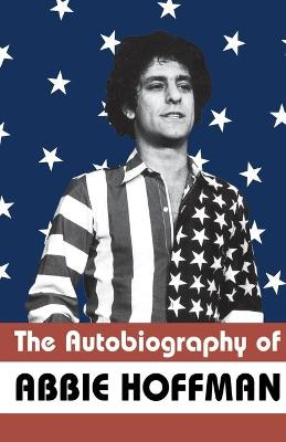 The Autobiography of Abbie Hoffman (Paperback)
