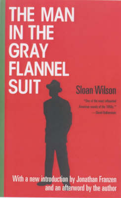 The Man in the Gray Flannel Suit (Paperback)