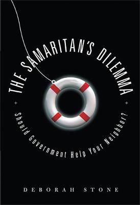 The Samaritan's Dilemma: Should Government Help Your Neighbor? (Hardback)