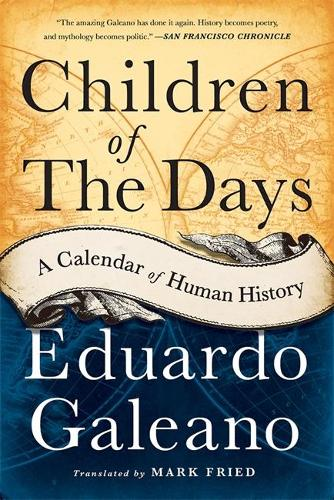 Children of the Days: A Calendar of Human History (Paperback)