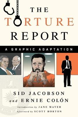 The Torture Report: A Graphic Adaptation (Paperback)