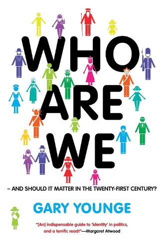 Who Are We And Should It Matter in the 21st Century? (Hardback)