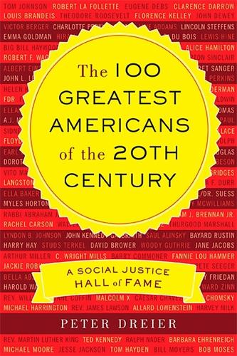 The 100 Greatest Americans of the 20th Century: A Social Justice Hall of Fame (Paperback)