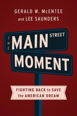 The Main Street Moment AFSCME Edition (Special Edition): Fighting Back to Save the American Dream (Paperback)