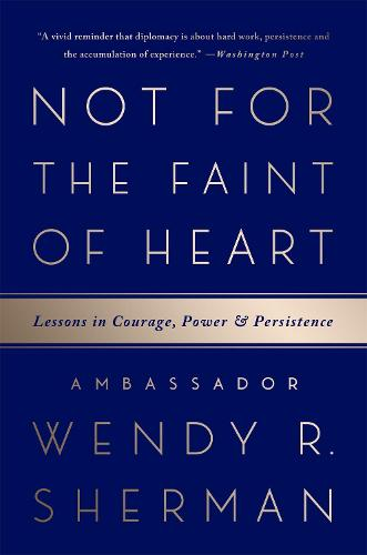 Not for the Faint of Heart: Lessons in Courage, Power, and Persistence (Paperback)
