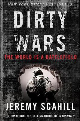 Dirty Wars (int. edition): The World Is a Battlefield (Paperback)