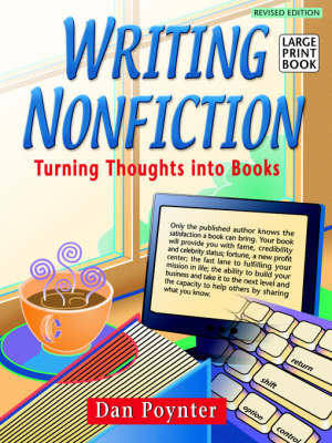 Writing Nonfiction: Turning Thoughts into Books, 4th Ed. (Paperback)