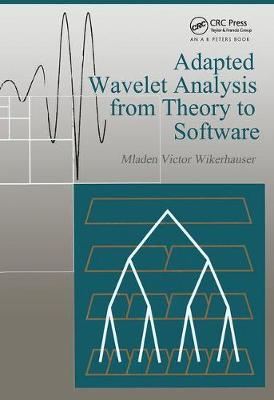 Adapted Wavelet Analysis: From Theory to Software (Hardback)