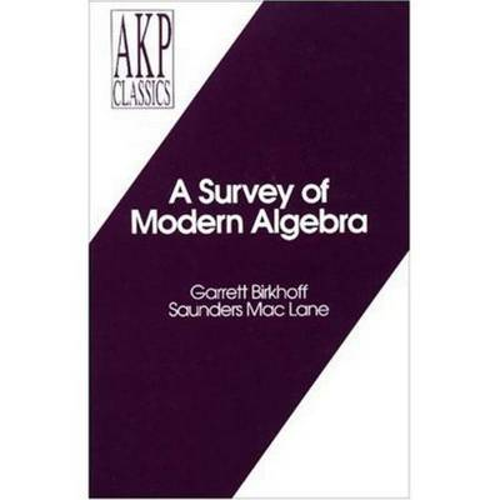 A Survey of Modern Algebra (Hardback)