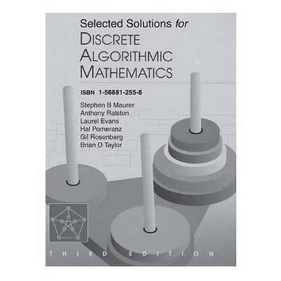 Selected Solutions for Discrete Algorithmic Mathematics (Paperback)