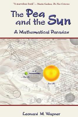 The Pea and the Sun: A Mathematical Paradox (Paperback)
