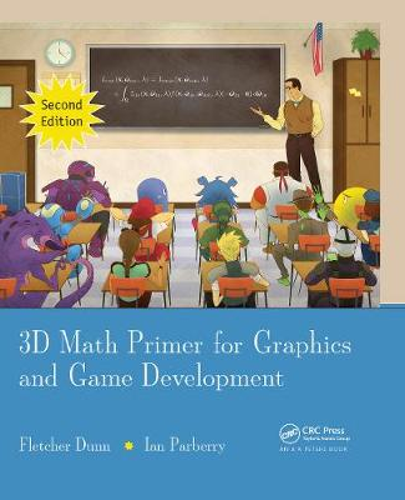 3D Math Primer for Graphics and Game Development (Hardback)