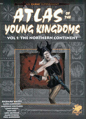 The Northern Continent: v. 1: Atlas of the Kingdoms (Paperback)