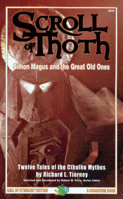 Scroll of Thoth: Simon Magus and the Great Old Ones (Paperback)