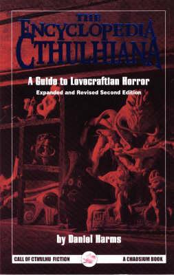 The Encyclopedia Cthulhiana - Call of Cthulhu Novel (Paperback)