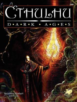 Cthulhu Dark Ages - Cthulhu Dark Ages (Paperback)
