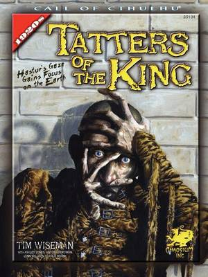 Tatters of the King - Call of Cthulhu (Paperback)