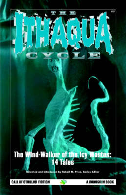 The Ithaqua Cycle (Paperback)