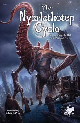 The Nyarlathotep Cycle (Paperback)