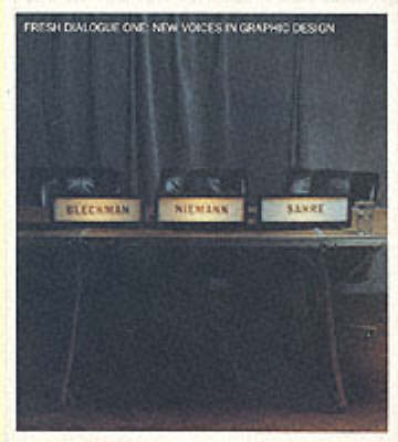 Fresh Dialogue 1: New Voices in Graphic Design (Paperback)