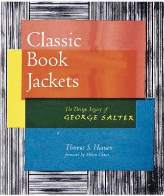 Classic Book Jackets: The Design Legacy of George Salter (Paperback)