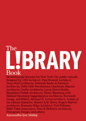 L!brary Book: Design Collaborations in the Public Schools (Paperback)