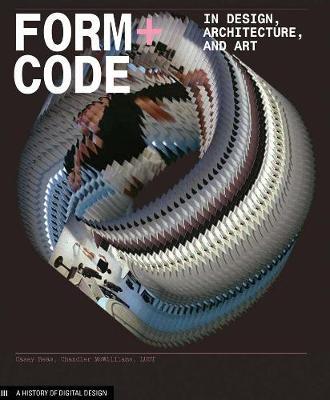 Form+Code in Design Art and Archi - Design Briefs (Paperback)