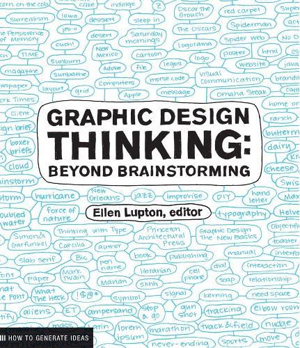 Graphic Design Thinking: Beyond Brainstorming (Paperback)
