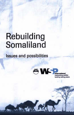 Rebuilding Somaliland: Issues and POssibilities (Paperback)