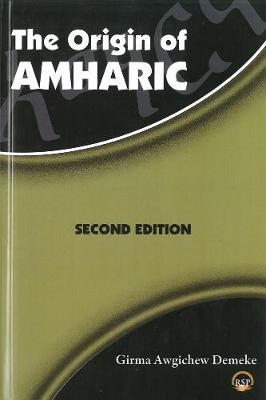 The Origin Of Amharic (Paperback)