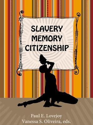 Slavery, Memory, Citizenship (Paperback)