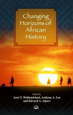Changing Horizons Of African History (Paperback)