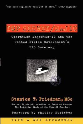 Top Secret/Majic: Operation Majestic-12 and the United States Government's UFO Cover-up (Paperback)