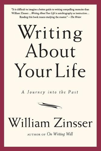 Writing About Your Life: A Journey into the Past (Paperback)