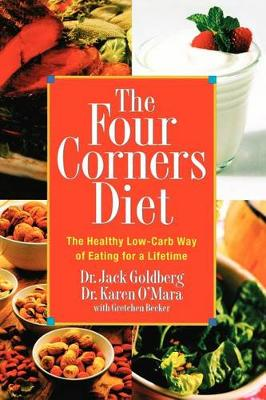 The Four Corners Diet: The Healthy Low-Carb Way of Eating for a Lifetime (Paperback)