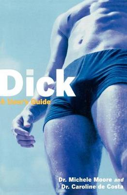Dick: A User's Guide (Paperback)