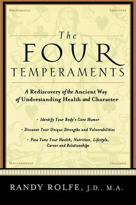 The Four Temperaments: A Rediscovery of the Ancient Way of Understanding Health and Character (Paperback)