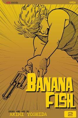 Banana Fish, Vol. 2 - Banana Fish (Paperback)