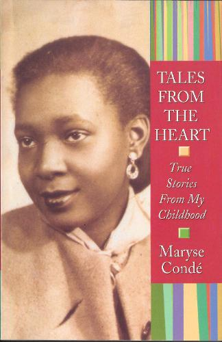 Tales from the Heart: True Stories from My Childhood (Paperback)