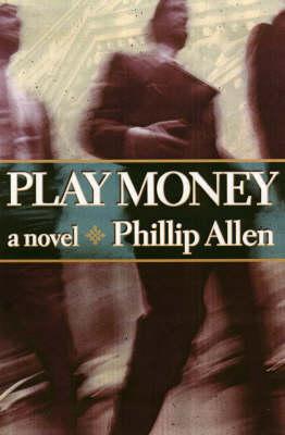 Play Money (Paperback)