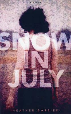 Snow In July (Hardback)