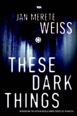 These Dark Things (Hardback)