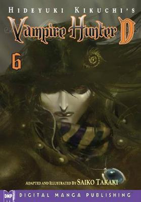 Hideyuki Kikuchi's Vampire Hunter D Manga Volume 6 (Paperback)