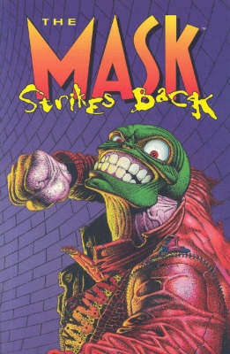 The Mask Strikes Back (Paperback)