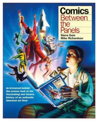 Comics: Between The Panels (Hardback)