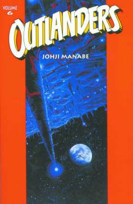 Outlanders: v. 6 (Paperback)